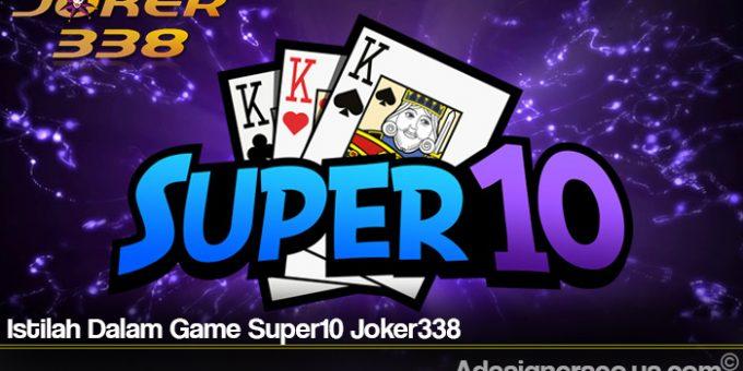 Istilah Dalam Game Super10 Joker338