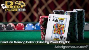 Panduan Menang Poker Online by Poker Play338