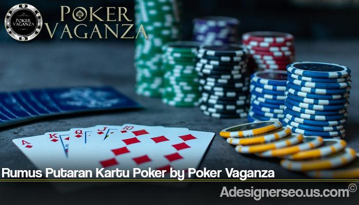 Rumus Putaran Kartu Poker by Poker Vaganza